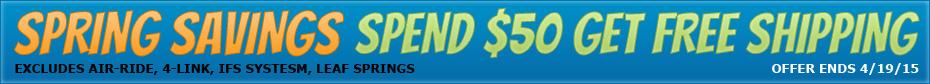 Spring Savings - Spend $50 to get FREE shipping
