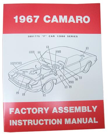 1967 chevy camaro factory assembly manual rh performanceonline com 1967 camaro factory assembly manual 68 Camaro