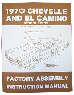 1970 CHEVY CHEVELLE & EL CAMINO FACTORY ASSEMBLY MANUAL